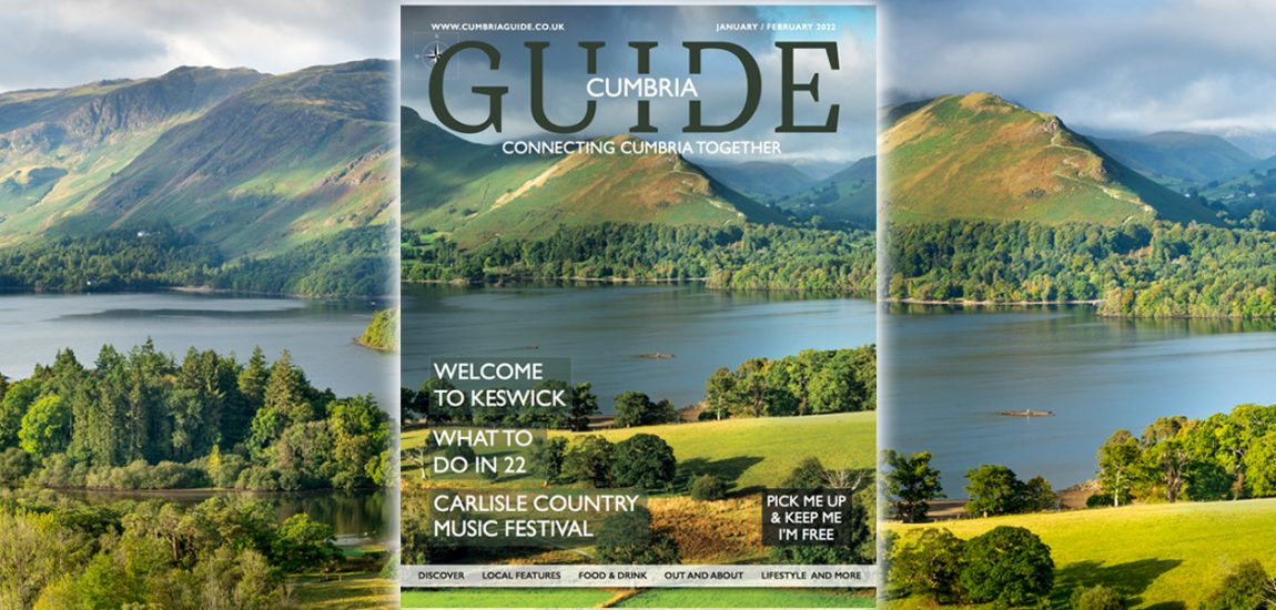 Cumbria Guide Issue 3: May – June 2021