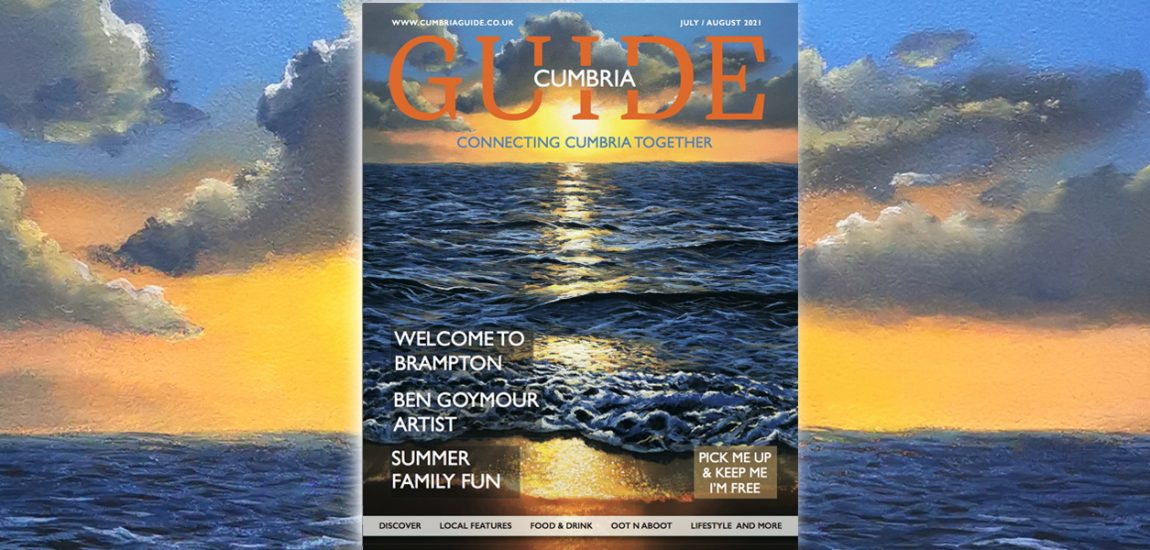 Cumbria Guide Issue 4: July – August 2021